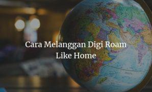 Cara Melanggan Digi Roam Like Home