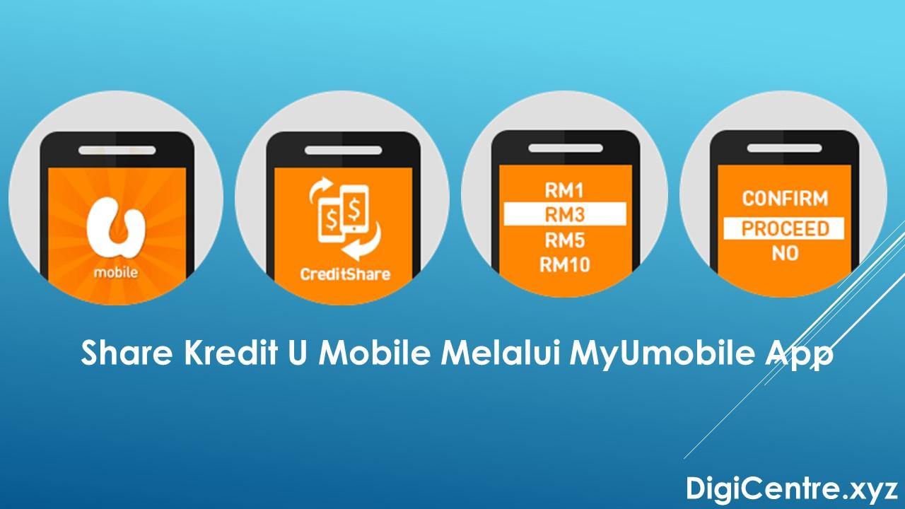 Transfer Kredit U Mobile Melalui MyUmobile App
