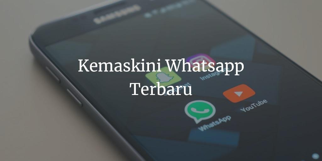 Kemaskini Whatsapp Terbaru