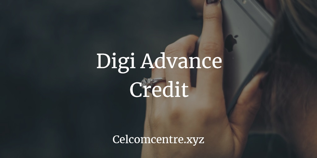 Digi Advance Credit