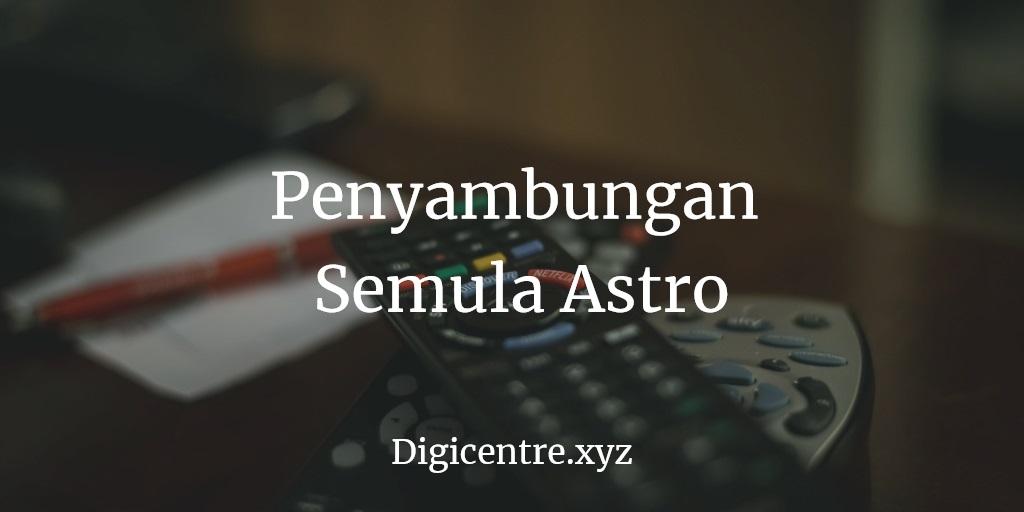 Penyambungan Semula Astro