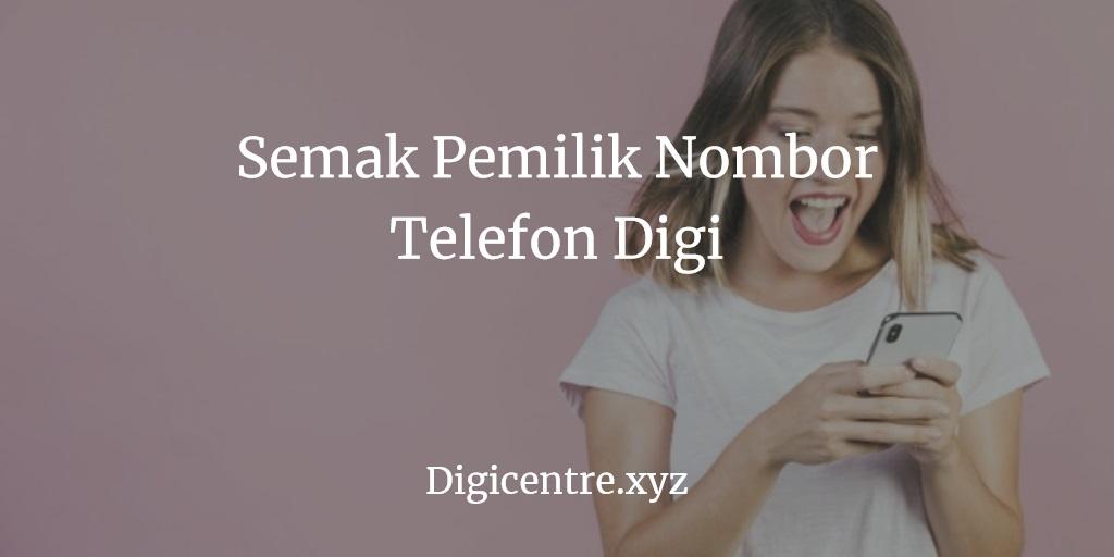 4 Cara Semak Pemilik Nombor Telefon Celcom Berjaya