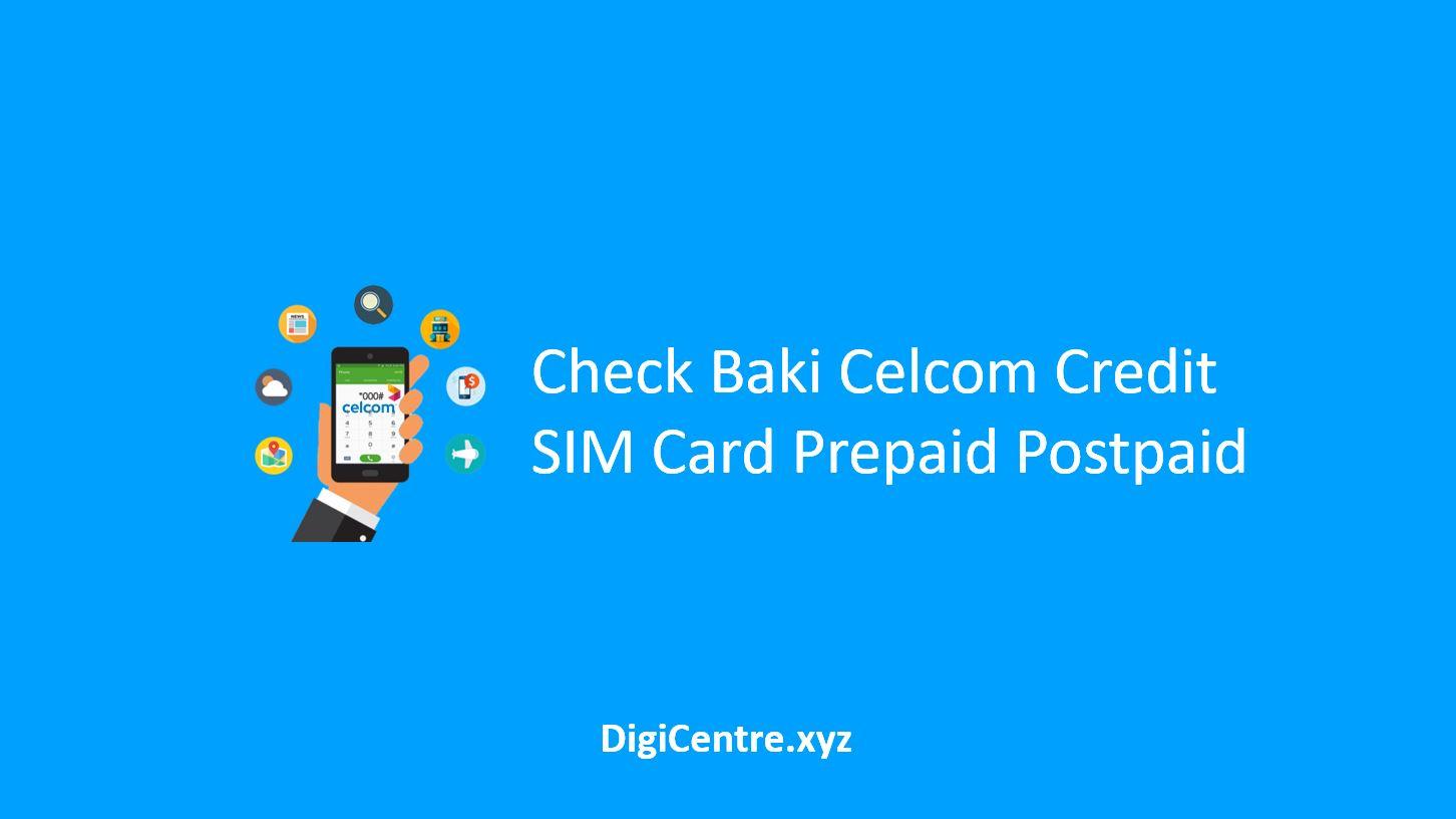 Check Baki Celcom