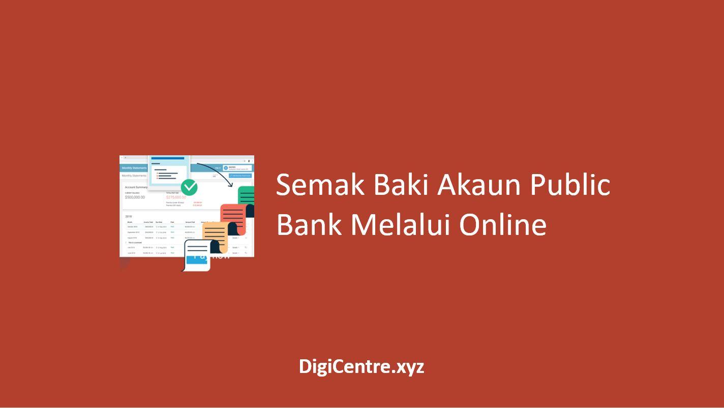 Semak Baki Akaun Public Bank Melalui Online